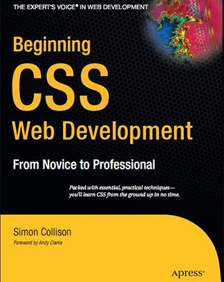 Beginning CSS Web Development From Novice to Professional