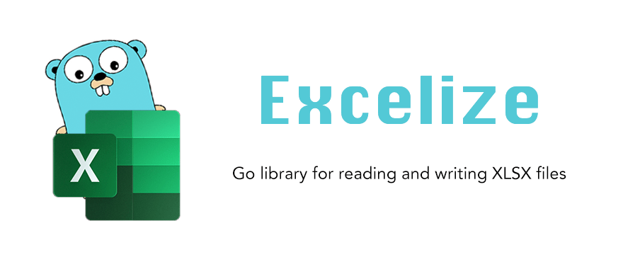 Excelize Golang Library For Reading And Writing XLSX Files